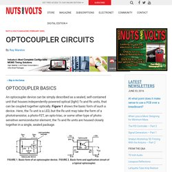 Optocoupler Circuits - Nuts & Volts Magazine - For The Electronics Hobbyist