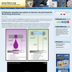 Optomec attribué nouveau brevet sur Jet Aérosol tête d'impression pour l'électronique d'impression 3D