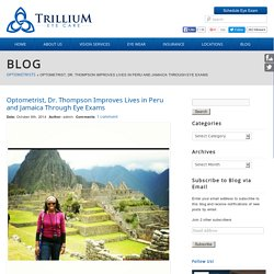 Optometrist Travels to Peru and Jamaica