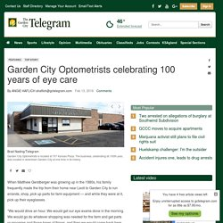 Garden City Optometrists celebrating 100 years of eye care