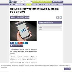 Optus et Huawei testent avec succès la 5G à 35Gb/s