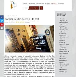 Opus 51 - Bodnar Audio Alcedo : le test