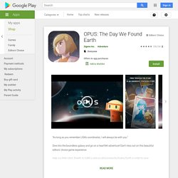 OPUS: The Day We Found Earth – Applications Android sur GooglePlay