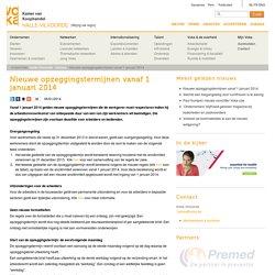 Nieuwe opzeggingstermijnen vanaf 1 januari 2014