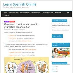 Oraciones condicionales con SI, gramática española (B2)