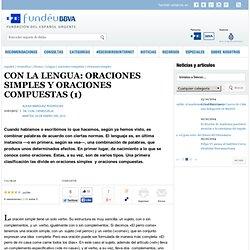 CON LA LENGUA: ORACIONES SIMPLES Y ORACIONES COMPUESTAS (1)