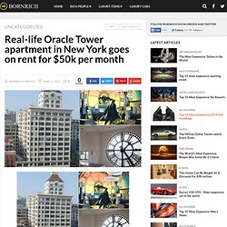 Real-life Oracle Tower apartment in New York goes on rent for $50k per month