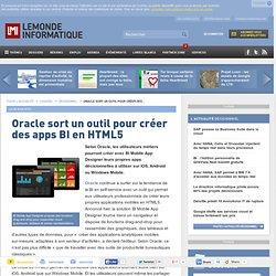Oracle sort un outil pour créer des apps BI en HTML5