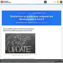 Oracle livre un guide pour préparer les développeurs à Java 9