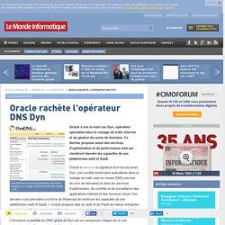 Oracle rachète l'opérateur DNS Dyn