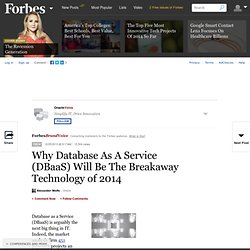 OracleVoice: Why Database As A Service (DBaaS) Will Be The Breakaway Technology of 2014