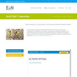 Oral l'EAF : l'entretien