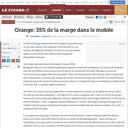 Flash Eco : Orange: 35% de la marge dans le mobile