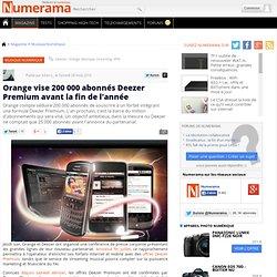 Orange vise 200 000 abonnés Deezer Premium avant la fin de l'année