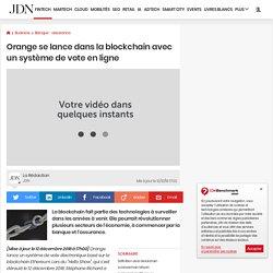 Orange se lance dans la blockchain avec un système de vote en ligne