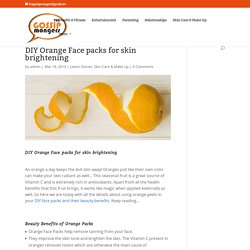 DIY Orange Face packs for skin brightening