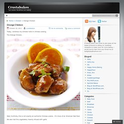 Orange Chicken « Crustabakes