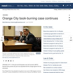 Orange City book-burning case continues