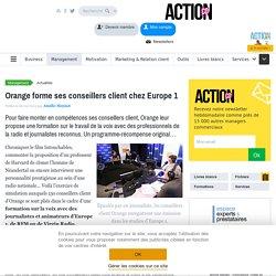 Orange forme ses conseillers client chez Europe1