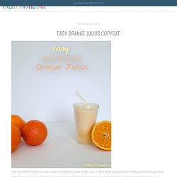 Easy Orange Julius Copycat - Pretty Providence