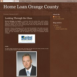 Home Loan Orange County: Looking Through the Glass