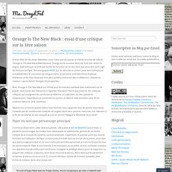 Orange Is The New Black : essai d'une critique sur la 1ère saison