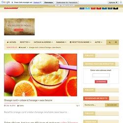 Orange curd «crème à l'orange» sans beurre
