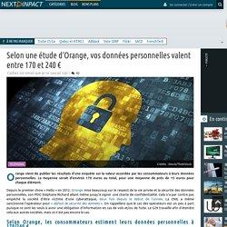 Selon une étude d'Orange, vos données personnelles valent entre 170 et 240 €