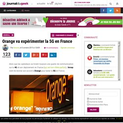 Orange va expérimenter la 5G en France