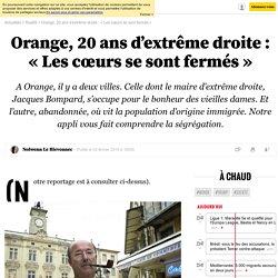 Orange, 20ans d'extrême droite: «Les cœurs se sont fermés» - Le nouvel Observateur