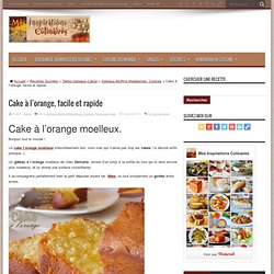 Cake à l'orange, facile et rapide