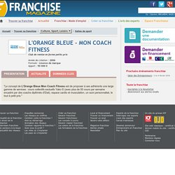 L'ORANGE BLEUE - MON COACH FITNESS / Franchise Salles de sport