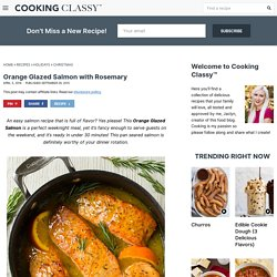 Orange Glazed Salmon Recipe with Rosemary