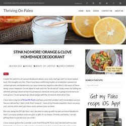 Orange & Clove Homemade Deodorant