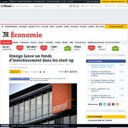 Orange lance un fonds d'investissement dans les start-up