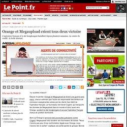 Orange et Megaupload crient tous deux victoire, actualité Tech & Net : Le Point