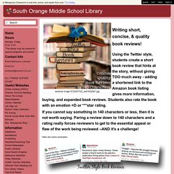 South Orange Middle School Library - Twitter Style Book Review