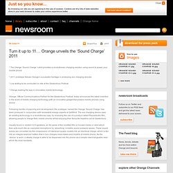 Orange newsroom | Turn it up to 11… Orange unveils the 'Sound Charge' 2011