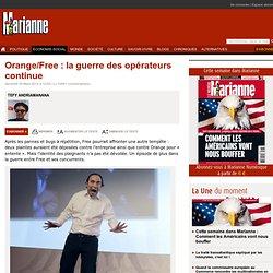 Orange/Free : la guerre des opérateurs continue