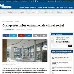 Orange n'est plus en panne...de climat social