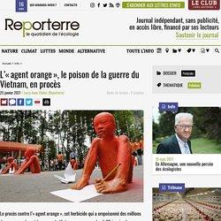 25 jan. 2021 L'«agent orange», le poison de la guerre du Vietnam, en procès