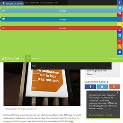 Orange : premier aperçu de la virtualisation de la box