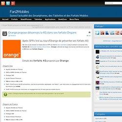 Après SFR c'est au tour d'Orange de présenter ses forfaits 4G