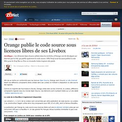 Orange publie le code source sous licences libres de ses Livebox
