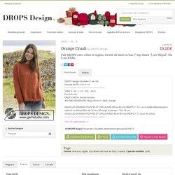 Orange Crush, pull Drops avec côtes et raglan, tricoté de haut en bas
