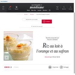 Riz au lait à l'orange et au safran - une recette Entre amis - Cuisine