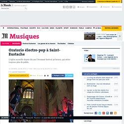 Oratorio électro-pop à Saint-Eustache