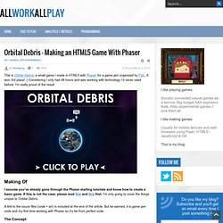 Orbital Debris – Making an HTML5 Game With Phaser