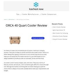 Orca 40 Quart Cooler Review