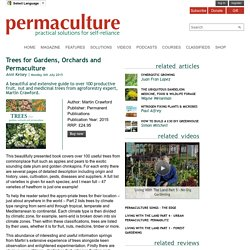 Trees for Gardens, Orchards and Permaculture